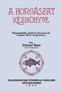 Gyula anno 5. kötet – A horgászat kézikönyve
