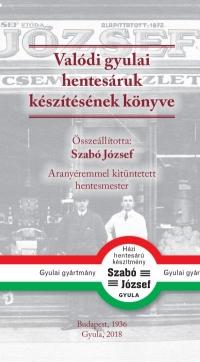 Gyula anno 4. kötet – Valódi gyulai hentesáruk készítésének könyve